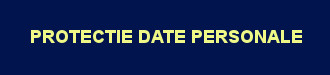 PROTECTIE DATE PERSONALE